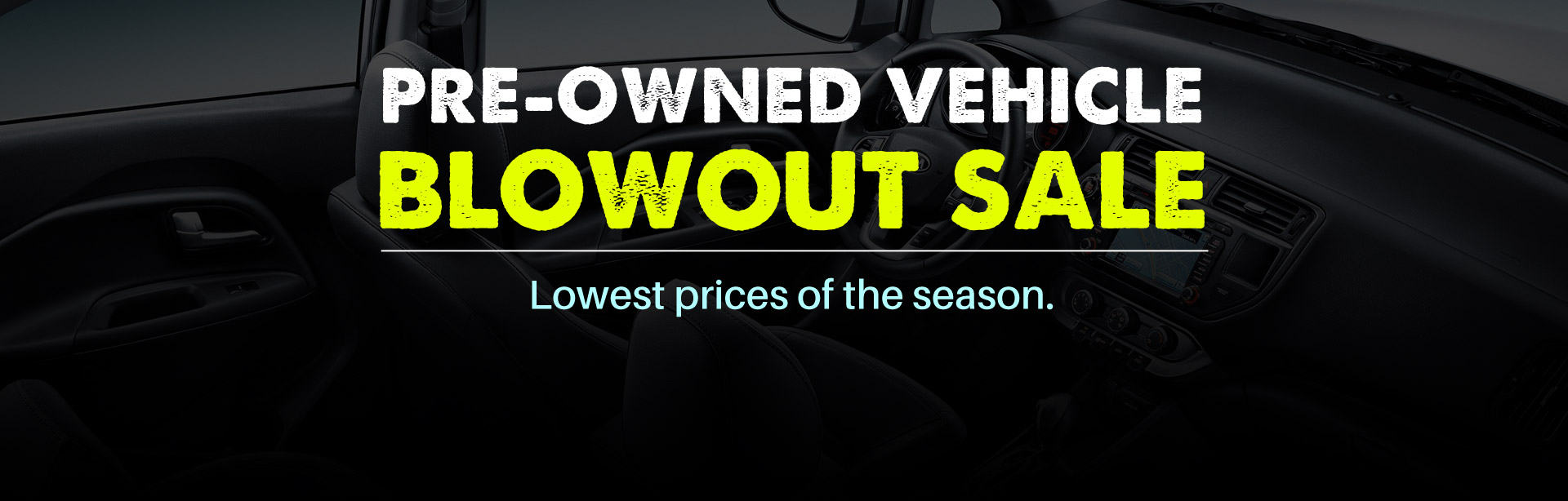 Pre-Owned Vehicle Blowout Sale